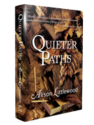 Quieter Paths [signed hardcover] by Alison Littlewood